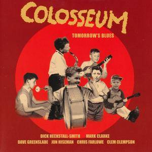 Cover - Colosseum: Tomorrow's Blues