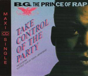 Cover - B.G. The Prince Of Rap: Take Control Of The Party