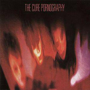 The Cure: Pornography - Cover