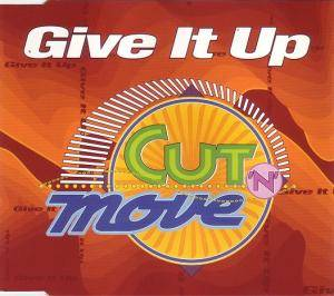 Cut 'n' Move: Give It Up - Cover