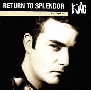 The King: Return To Splendor (CD) - Bild 1