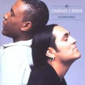 Charles & Eddie: Duophonic - Cover