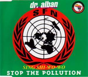 Dr. Alban: Sing Shi-Wo-Wo (Stop The Pollution) - Cover