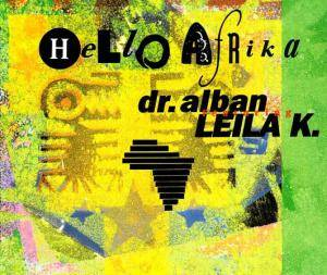 Dr. Alban Feat. Leila K.: Hello Afrika - Cover