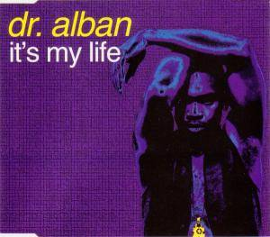 Dr. Alban: It's My Life - Cover