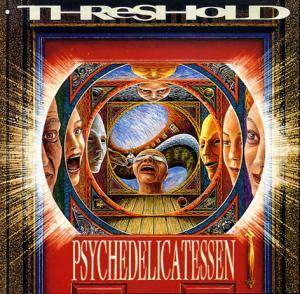 Threshold: Psychedelicatessen - Cover