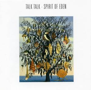 Talk Talk: Spirit Of Eden - Cover