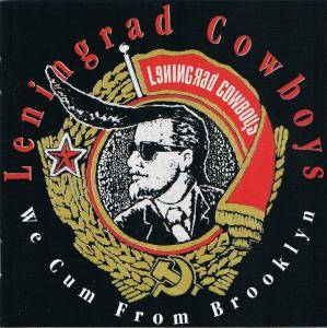 Leningrad Cowboys: We Cum From Brooklyn (CD) - Bild 1