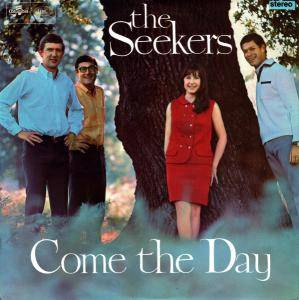 Cover - Seekers, The: Come The Day