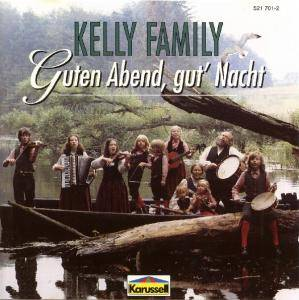Cover - Kelly Family, The: Guten Abend, Gut' Nacht