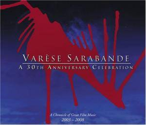 Varèse Sarabande - A 30th Anniversary Celebration - Cover
