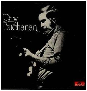 Roy Buchanan: Roy Buchanan - Cover