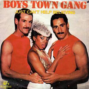 Cover - Boys Town Gang: Just Can't Help Believing
