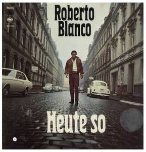 Cover - Roberto Blanco: Heute So