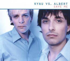 Cover - Kyau Vs. Albert: Save Me