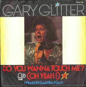 Gary Glitter: Do You Wanna Touch Me ? (Oh Yeah !) - Cover