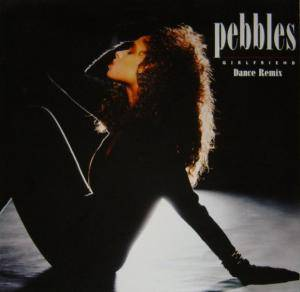 Pebbles: Girlfriend - Cover