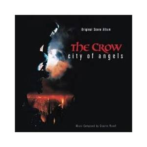Graeme Revell: Crow - City Of Angels, The - Cover