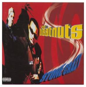 The Beatnuts: Stone Crazy - Cover