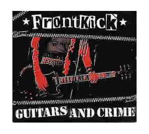 Frontkick: Guitars And Crime - Cover