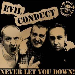 Cover - Evil Conduct: Never Let You Down!