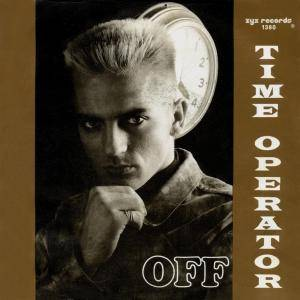 OFF: Time Operator - Cover