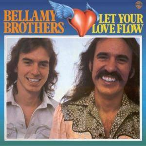 "The Bellamy Brothers: Featuring ""Let Your Love Flow"" (And Others) - Cover"