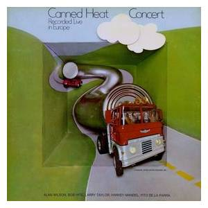 Canned Heat: '70 Concert - Recorded Live In Europe - Cover