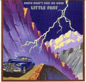 Cover - Little Feat: Feats Don't Fail Me Now