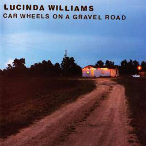 Lucinda Williams: Car Wheels On A Gravel Road - Cover