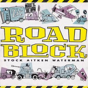 Stock, Aitken & Waterman: Roadblock - Cover