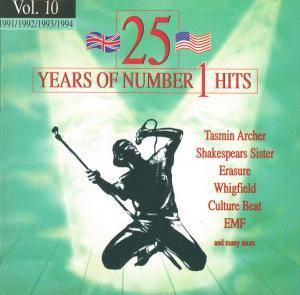 25 Years Of Number 1 Hits - Vol. 10 1991/92/93/94 - Cover