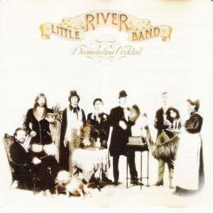 Little River Band: Diamantina Cocktail - Cover