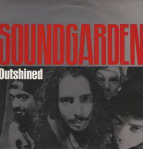 Soundgarden: Outshined - Cover