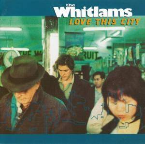 Cover - Whitlams, The: Love This City