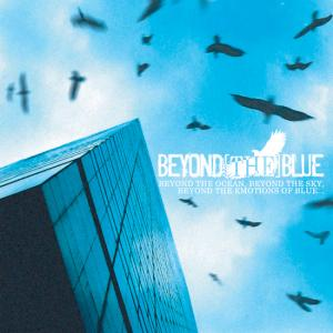Beyond [The] Blue - Beyond The Ocean, Beyond The Sky, Beyond The Emotions Of Blue... - Cover