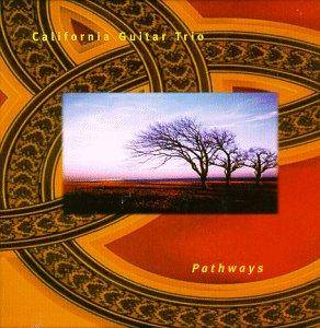 Cover - California Guitar Trio: Pathways