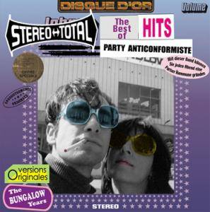 Stereo Total: Party Anticonformiste - The Bungalow Years - Cover