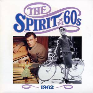 Spirit Of The 60s - 1962, The - Cover