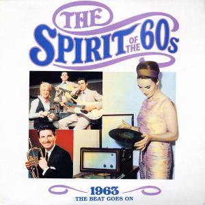 Spirit Of The 60s - 1963 The Beat Goes On, The - Cover