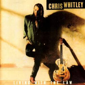 Chris Whitley: Living With The Law - Cover