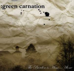 Cover - Green Carnation: Burden Is Mine... Alone, The
