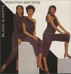 Cover - Pointer Sisters, The: Black & White