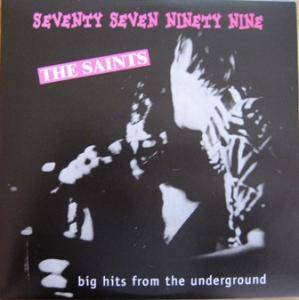 Cover - Saints, The: 77/99 Big Hits From The Underground