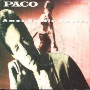 Paco: Amor De Mis Amores - Cover