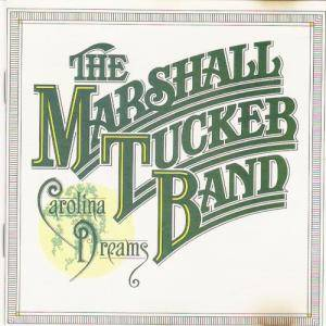 The Marshall Tucker Band: Carolina Dreams - Cover