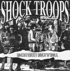 "SHOCK TROOPS - Backstreet Rock´n´Roll - 7"" e.p."