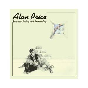 Alan Price: Between Today And Yesterday - Cover