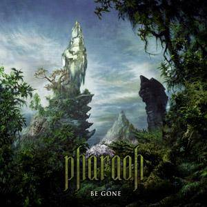 Pharaoh: Be Gone (CD) - Bild 1