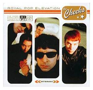 Cover - Cheeks, The: Royal Pop Elevation